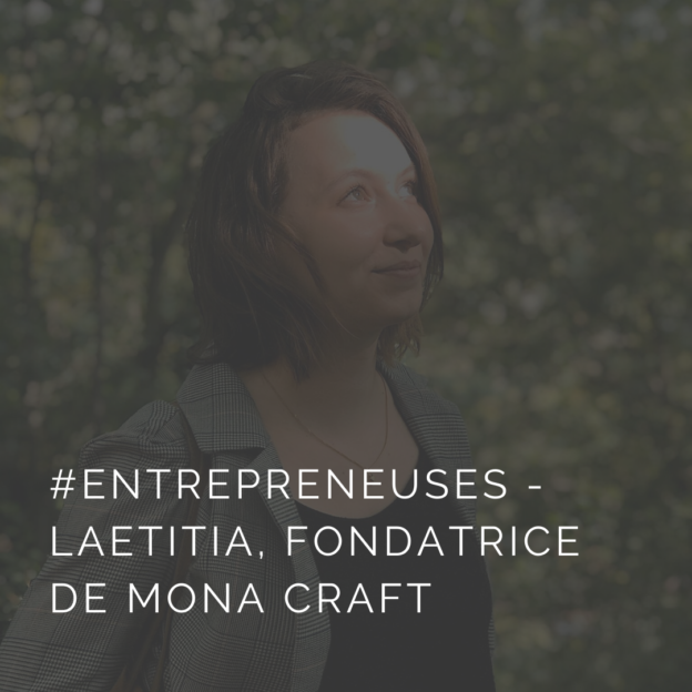 Laetitia, fondatrice de l'agence artistique Mona Craft