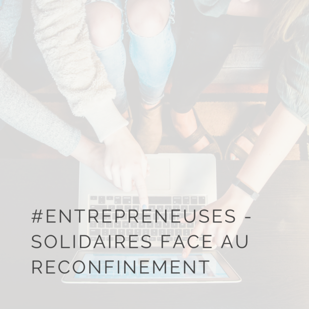 Entrepreneuses solidaires face au reconfinement