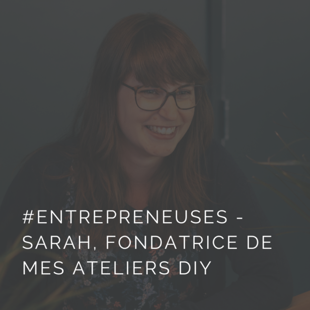 Sarah Delorme lance la plateforme Mes ateliers DIY