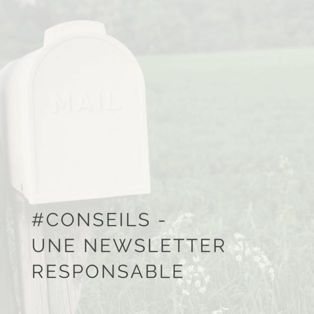 Bonnes pratiques pour une newsletter responsable