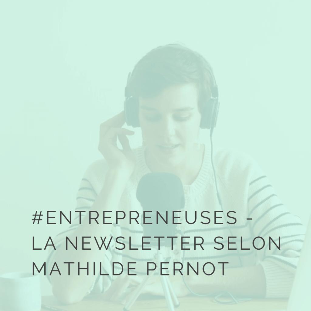 La newsletter selon Mathilde Pernot