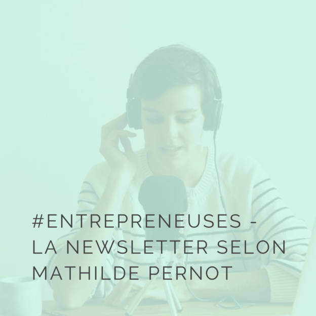 La newsletter selon Mathilde Pernot