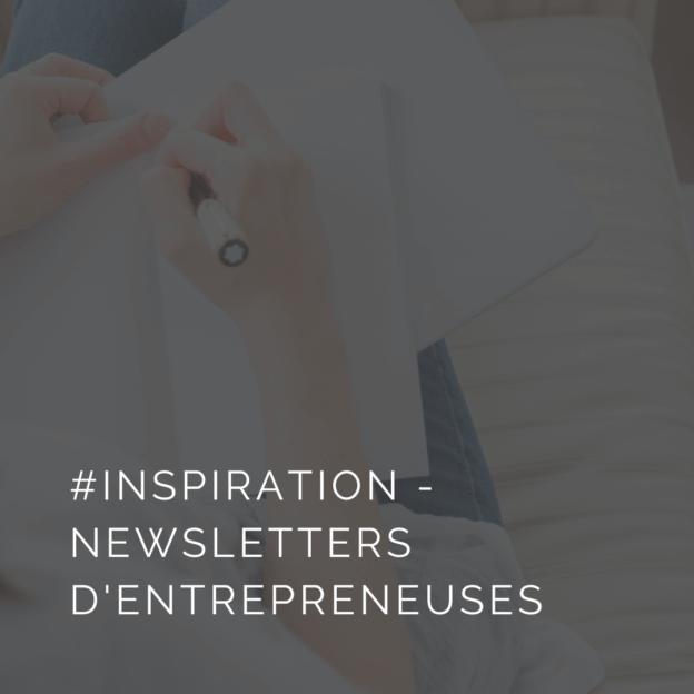 S'inspirer des meilleures newsletters d'entrepreneuses
