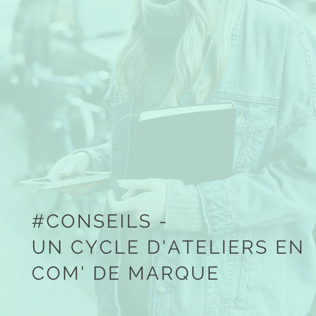 Un cycle d'ateliers en communication de marque